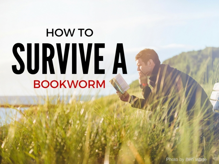 How to Survive a Bookworm | Grisleyonline